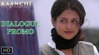 Tune mujhe kiss kiya - Dialogue Promo 3 - Kaanchi