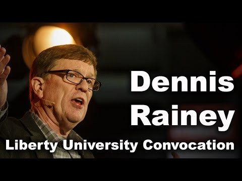 Dennis Rainey - Liberty University Convocation