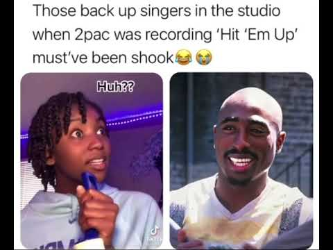"""The Background Singers When Tupac Did """"Hit Em Up"""" 😳"""