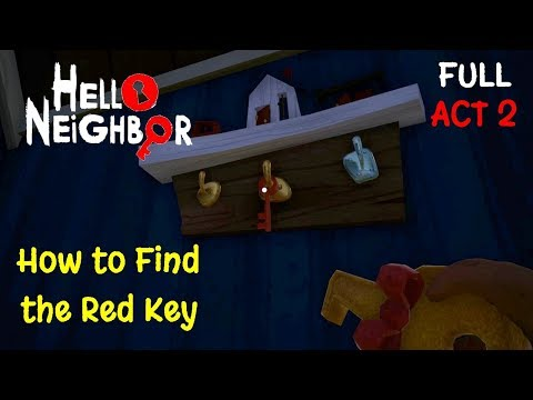 Download Hello Neighbor Act 1 Full Gameplay How To Get Red
