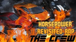 THE CREW RAP SONG   'Horsepower' - Extremespeed (REVISITED)