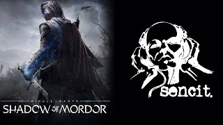 "Middle-earth: Shadow Of Mordor (2014) - ""My Strife, My Fight, My Feat"" - Sencit Music"