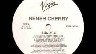 Neneh Cherry - Buddy X (Falcon & Fabian Remix)
