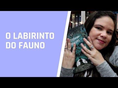 O LABIRINTO DO FAUNO, DE CORNELIA FUNKE E GUILHERMO DEL TORO