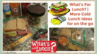 What's For Lunch? | Cold Lunch Ideas for School, Work, or On the Go