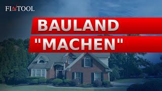"""Bauland """"machen"""""""