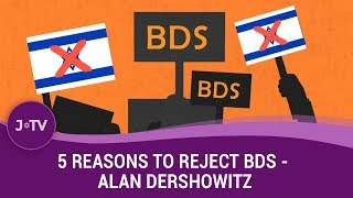 Here's why NOT to fall in line with BDS… from Dr Alan Dershowitz