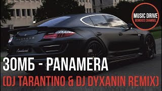 Зомб   Panamera (Dj Tarantino & Dj Dyxanin Remix) Unofficial Video Cut