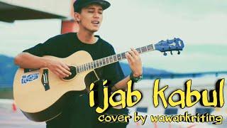 Ijab Kabul-kangen Band (cover By Wawankriting)