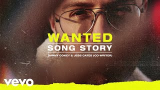 Danny Gokey   Wanted (Song Story)
