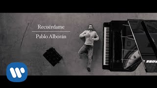 Recuerdame - Pablo Alboran  (Video)