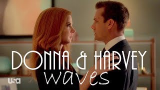 Donna & Harvey Story || Dean Lewis   Waves || Suits