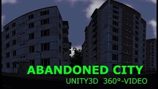 Unity3D 360° Video - Abandoned City (Google Cardboard)