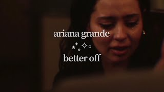 Ariana Grande - better off (lyric video)