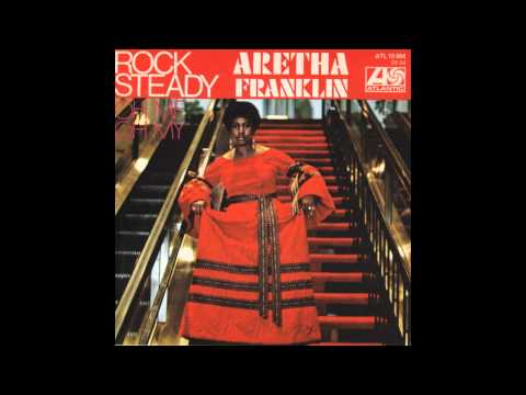 Rock Steady (Alternate Version) - Aretha Franklin