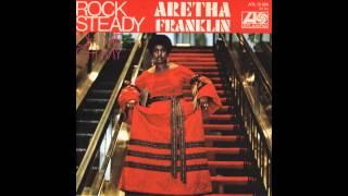 Rock Steady (Alternate Version) - Aretha Franklin