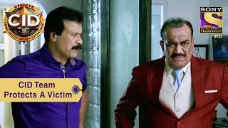 Your Favorite Character | CID Team Protects A Victim | CID