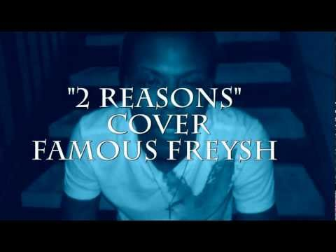 "@TreySongz (Feat. T.I.) ""2 Reasons"" Cover VIDEO By: @FamousFreysh HD"