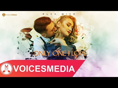 Alex Mica – The only one i love Video