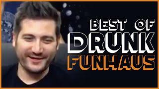 Best Of Drunk Funhaus