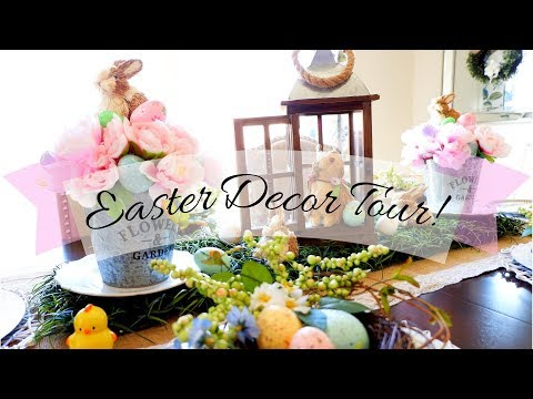 Awesome 2018 Easter Decor Tour!🐰