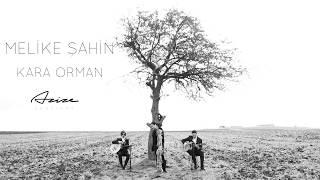 Melike Şahin   Kara Orman • {Azize Sessions}