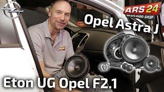 Opel Astra J | Lautsprecher nachrüsten | Eton UGOPELF2.1 | ARS24
