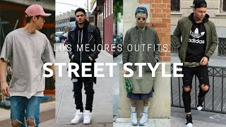 Mejores Outfits Street Style | Mens Fashion