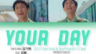 [INDOSUB] Kim Ki Won (Feat.Kim Bum) - Your Day Lyrics Translate|OST.Its okay to not be okay