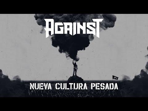 AGAINST - Nueva Cultura Pesada [Full Album]