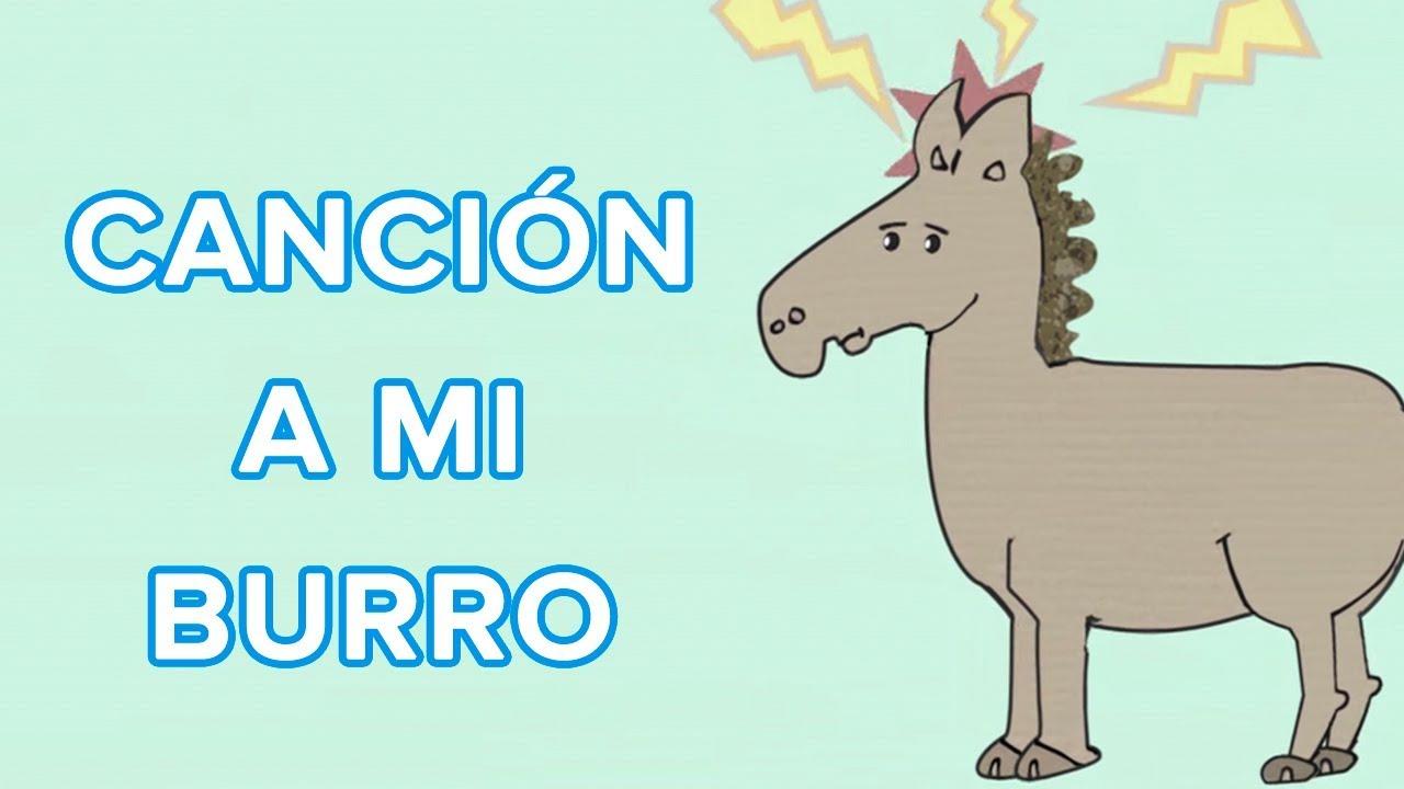A mi burro - Canción para niños