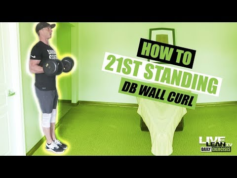 How To Do 21s STANDING DUMBBELL WALL CURL | Exercise Demonstration Video and Guide