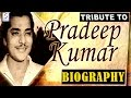 A Tribute To Pradeep Kumar l Biography l Indian Film Actor