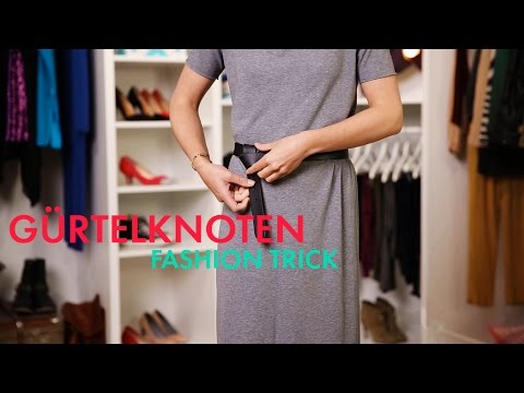 Gürtelknoten » Fashion-Trick der Stars | STYLIGHT How To Wear