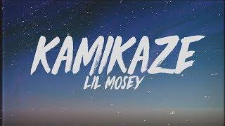 Lil Mosey   Kamikaze (Lyrics)
