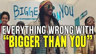 """Everything Wrong With 2 Chainz   """"Bigger Than You Ft. Drake, Quavo"""""""