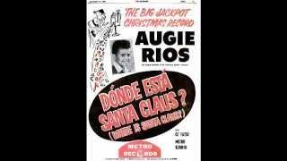 """Augie Rios – """"Dónde Está Santa Claus"""" (Metro) 1958"""