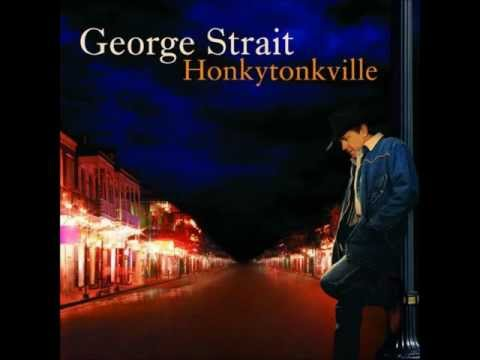Look Who's Back From Town - George Strait