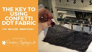 Using Confetti Dot In Machine Embroidery Applique Designs