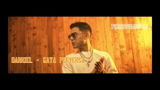 Darkiel - Gata Perversa (Video Oficial Lyric) Letra
