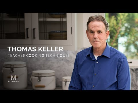 Thomas Keller MasterClass
