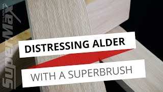 Adding Texture to Alder Wood - Distressing Wood With A SuperBrush Sander
