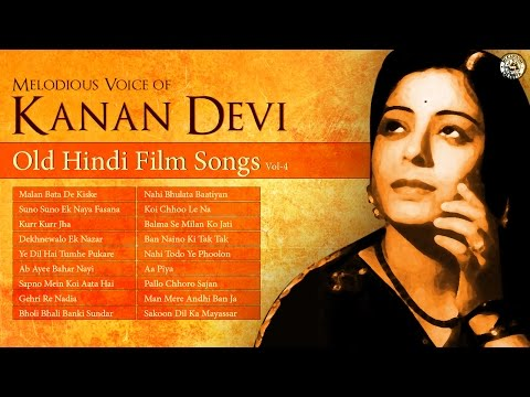 Superhit Kanan Devi | Evergreen Hindi Film Songs | Old Bollywood Songs