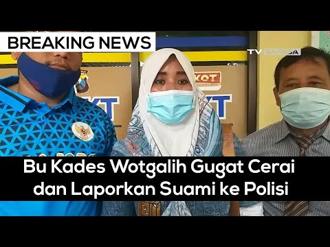 BREAKING NEWS: Bu Kades Wotgalih Pasuruan Gugat Cerai dan Laporkan Suami ke Polisi