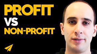 Profit or Non-Profit? - Should you start a for profit or non profit business?