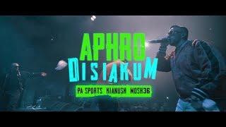 PA Sports, Kianush & Mosh36   APHRODISIAKUM (TOURSONG)