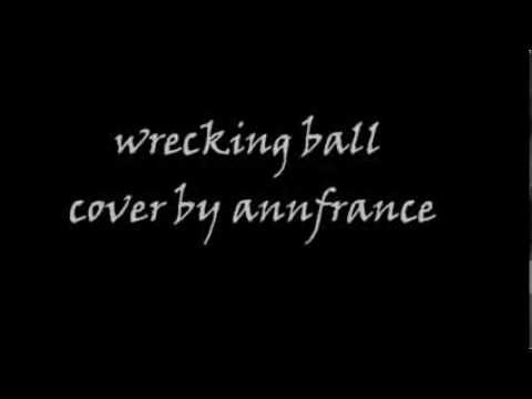 Wrecking Ball cover by AnnFrance