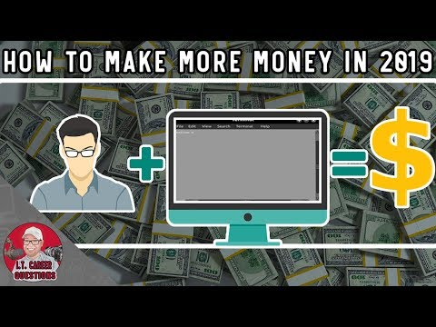 How to Make the Most Money in 2019 Working in Information Technology