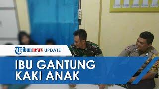 Alasan Ibu Ikat Kaki Anak dan Gantungkan di Jendela, Mengaku Kesal karena Tak Pamit