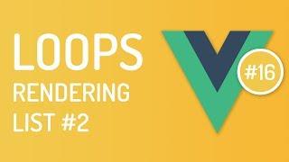 Loops & Array, Objects in vuejs - List rendering in vuejs #2 - Vuejs tutorial - Tutorial 16